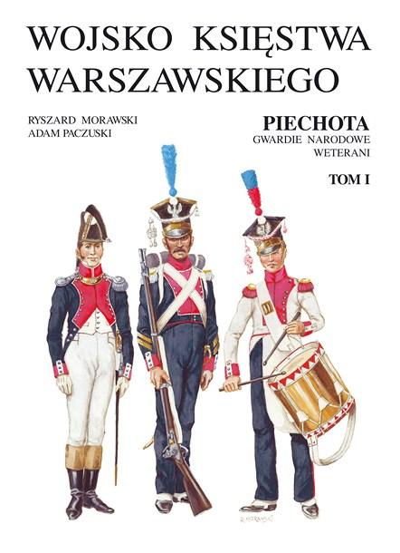 Album Piechota Wojsko Księstwa Warszawskiego. W drugim tomie mogłem zobaczyć jak wyglądał mundur mojego przodka