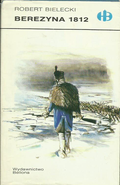 bitwa Berezyna 1812 Bielecki
