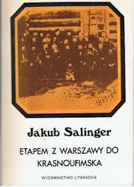 Zesłańcy po powstaniu 1863. Pamiętnik Jakuba Salingera