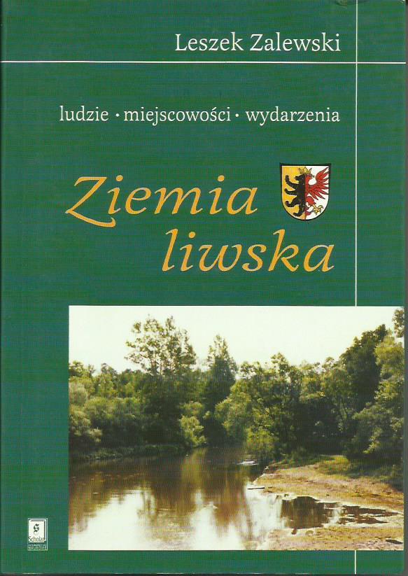 Ziemia Liwska Leszek Zalewski Warszawa 2002