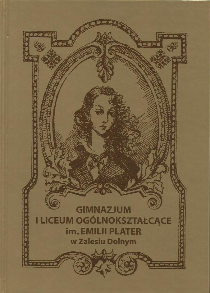 Okładka książki Gimnazjum i liceum ogólnokształcące im. Emilii Plater w Zalesiu Dolnym