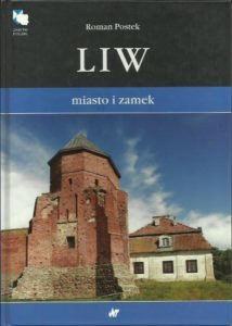 Liw miasto i zamek Roman Postek WNT 2008