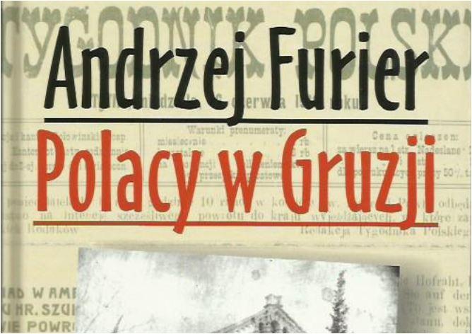 Polacy w Gruzji Andrzej Furier
