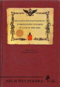 okładka książki E. Sęczys Szlachta wylegitymowana w Królestwie Polskim Wydawnictwo DiG