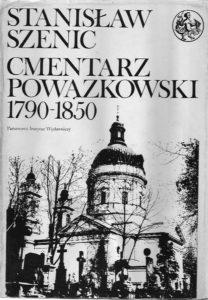 Stanisław Szenic Cmentarz Powązkowski 1790-1850