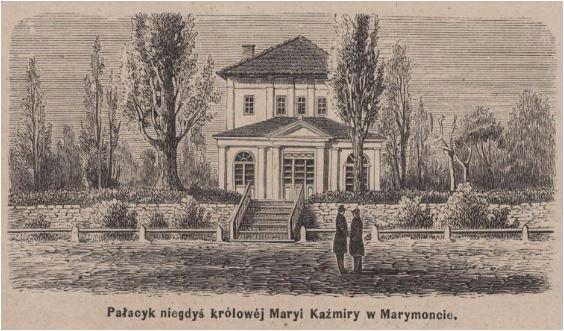 Marymontczycy Pałacyk królowej Marii Kazimiery w Marymoncie