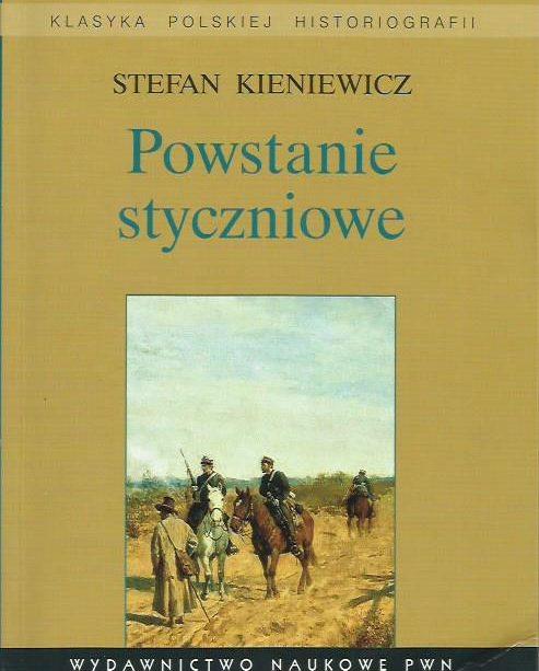 Spis właścicieli ziemskich 1861 - Powstanie Styczniowe Stefan Kieniewicz