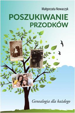 Małgorzta Nowaczyk Poszukiwanie przodków