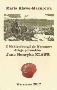 Dzieje potomków Jana Henryka Klawe
