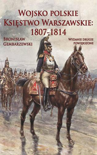 Gembarzewski Wojsko Polskie wydanie 2 powiększone