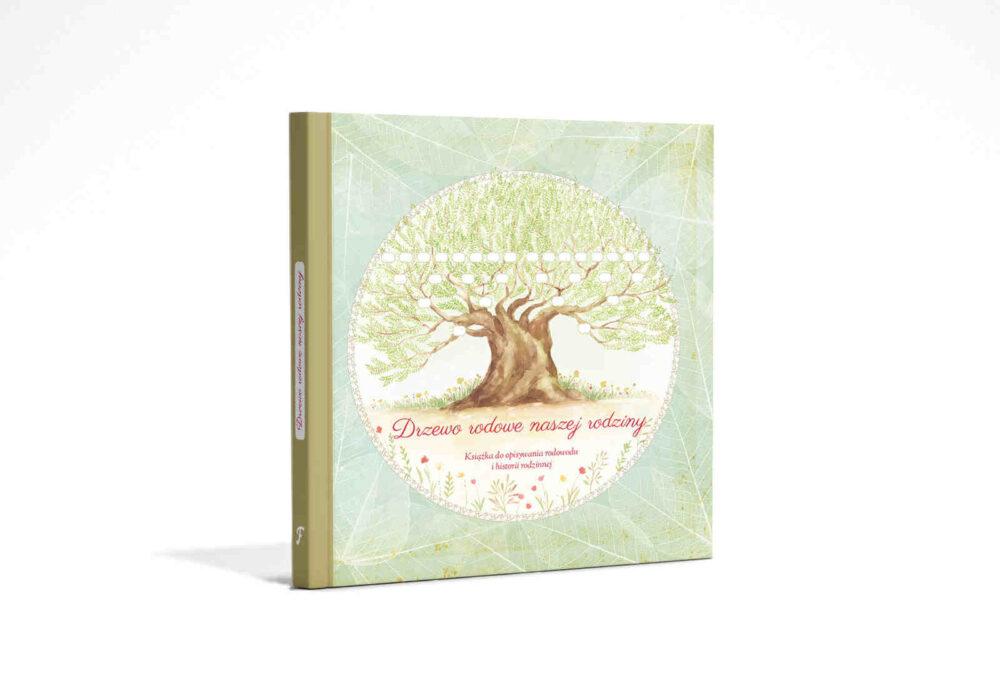 Album genealogiczny: Drzewo rodowe naszej rodziny