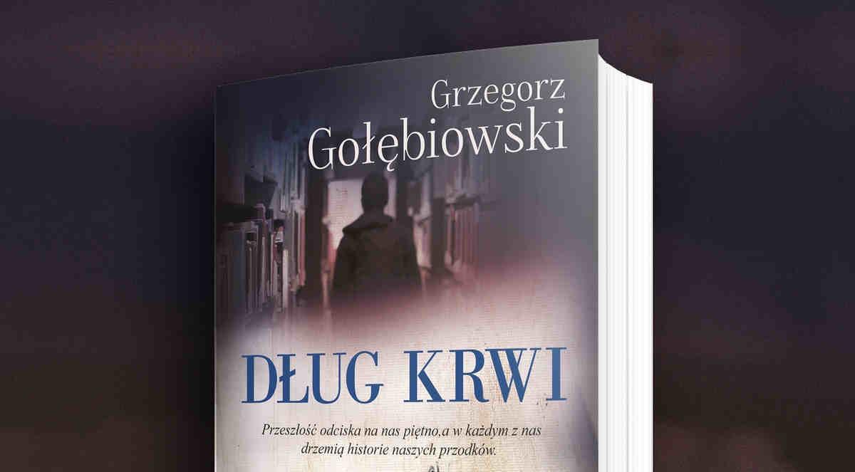 Dług Krwi Grzegorz Golembiowski kryminał genealogiczny